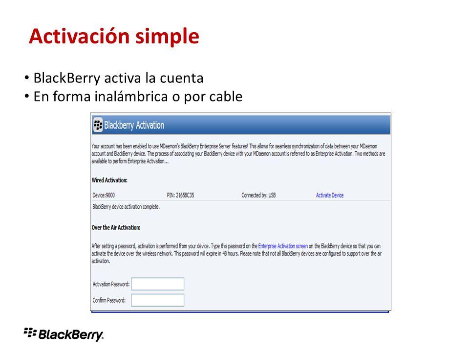 Activación simple Activación simple BlackBerry activa la cuenta