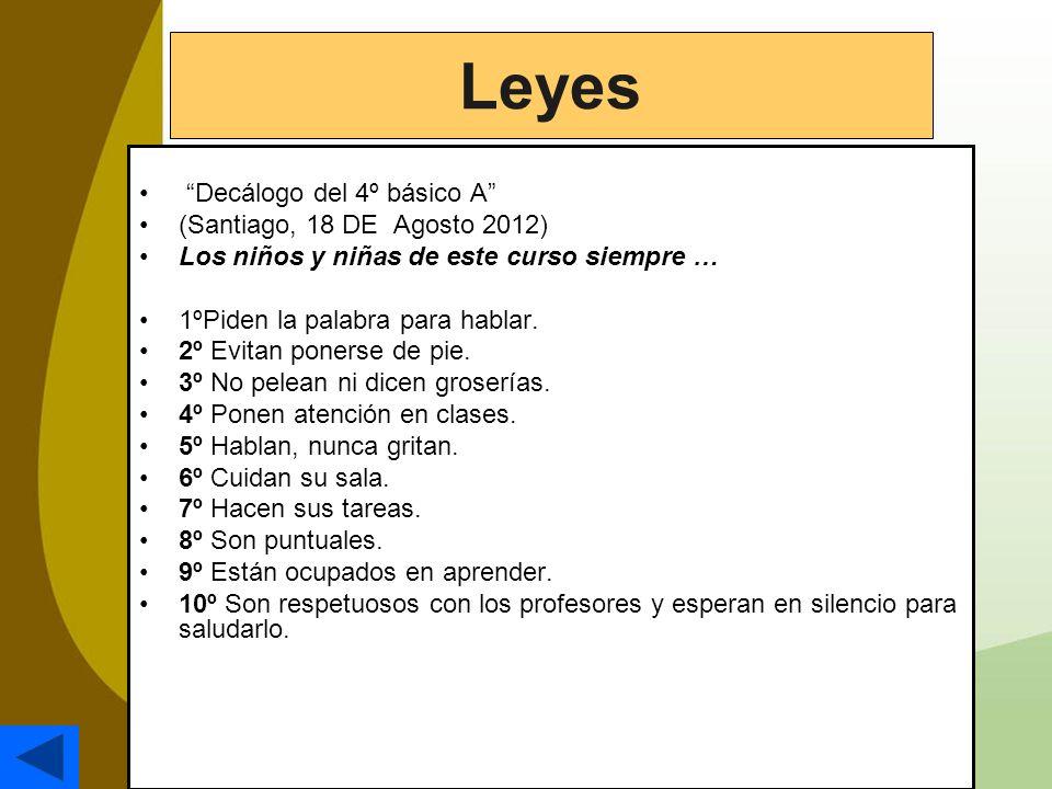 Leyes Decálogo del 4º básico A (Santiago, 18 DE Agosto 2012)