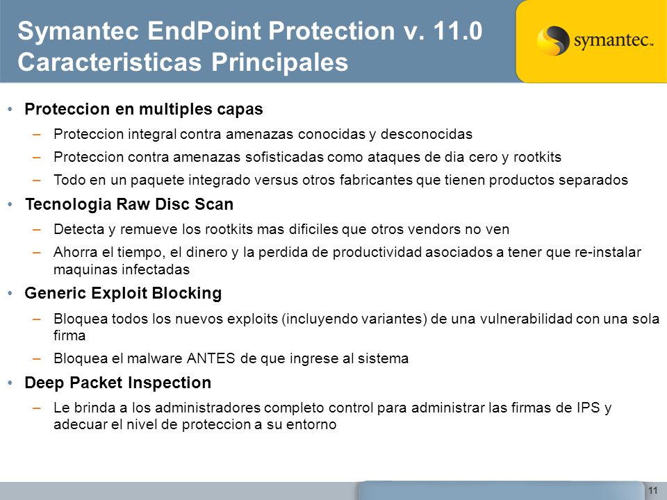Symantec EndPoint Protection v. 11.0 Caracteristicas Principales