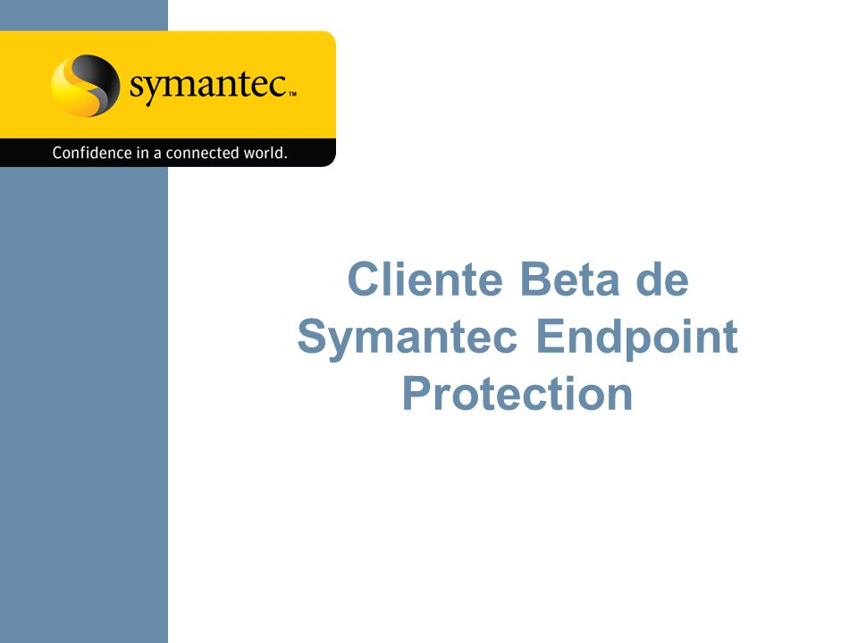 Cliente Beta de Symantec Endpoint Protection