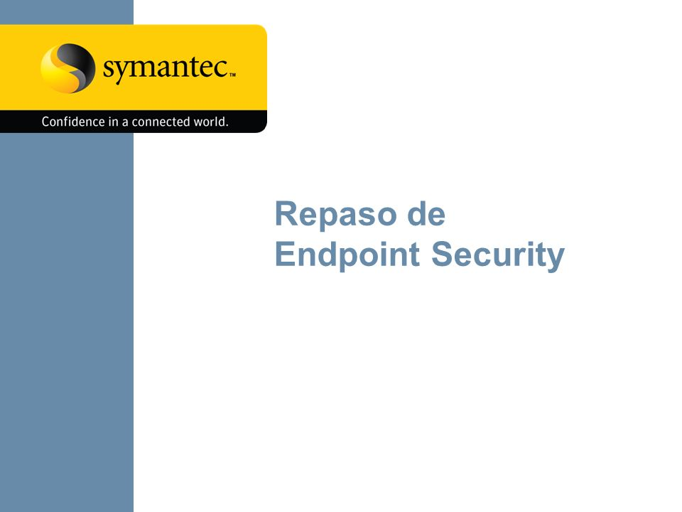 Repaso de Endpoint Security 6 6