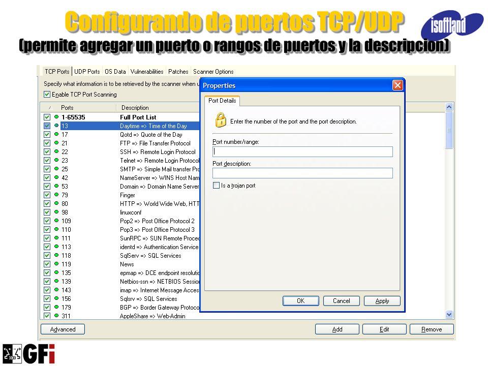 Configurando de puertos TCP/UDP (permite agregar un puerto o rangos de puertos y la descripcion)