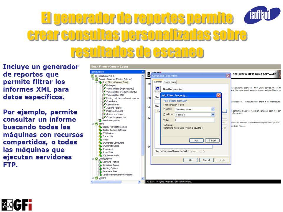 El generador de reportes permite crear consultas personalizadas sobre resultados de escaneo