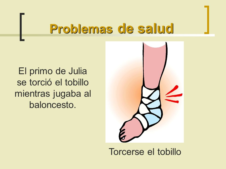 El primo de Julia se torció el tobillo mientras jugaba al baloncesto.