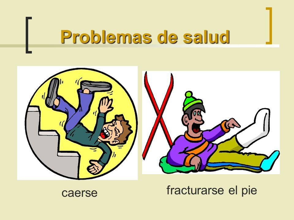 Problemas de salud fracturarse el pie caerse