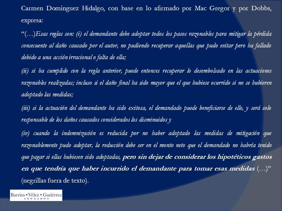 Carmen Domínguez Hidalgo, con base en lo afirmado por Mac Gregor y por Dobbs, expresa: