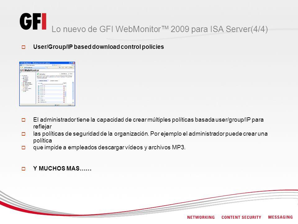 Lo nuevo de GFI WebMonitor™ 2009 para ISA Server(4/4)