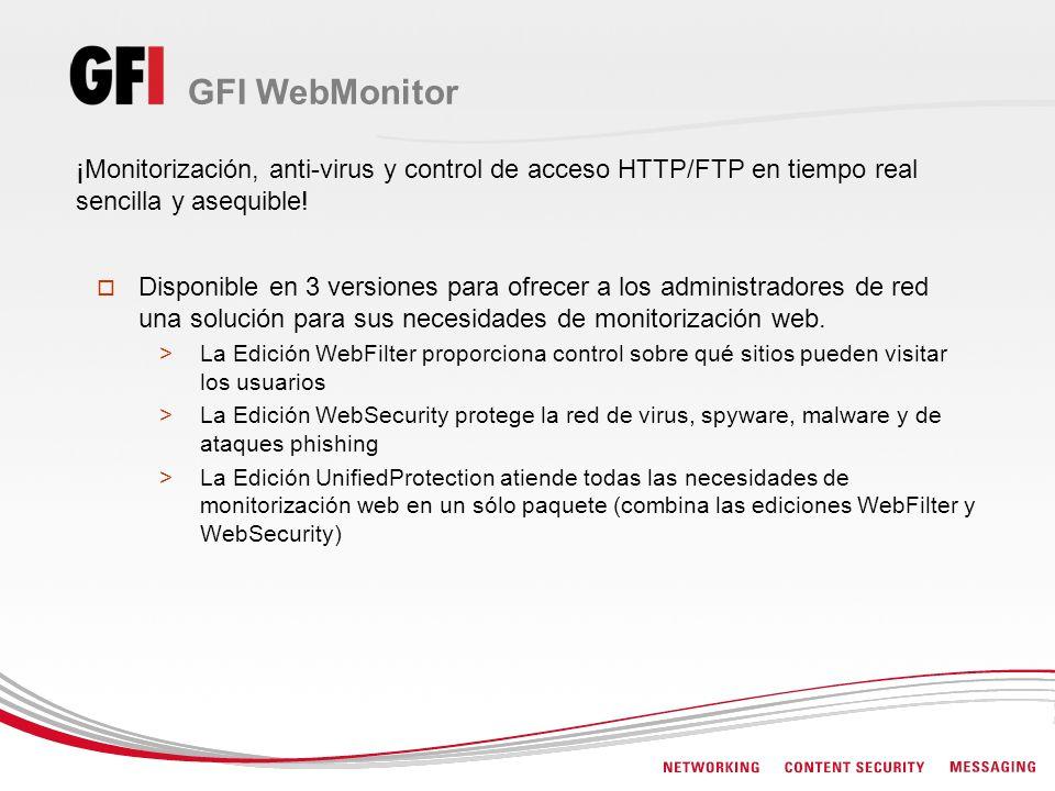 GFI WebMonitor ¡Monitorización, anti-virus y control de acceso HTTP/FTP en tiempo real sencilla y asequible!