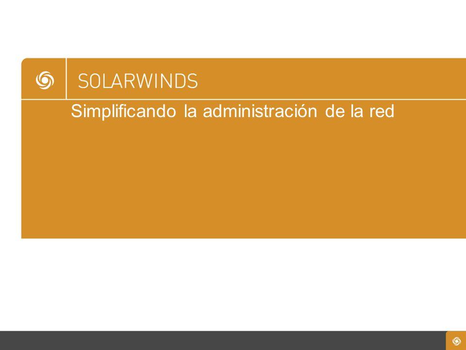 Simplificando la administración de la red