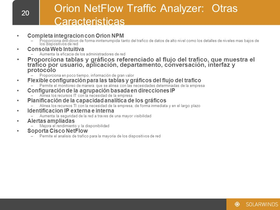 Orion NetFlow Traffic Analyzer: Otras Caracteristicas