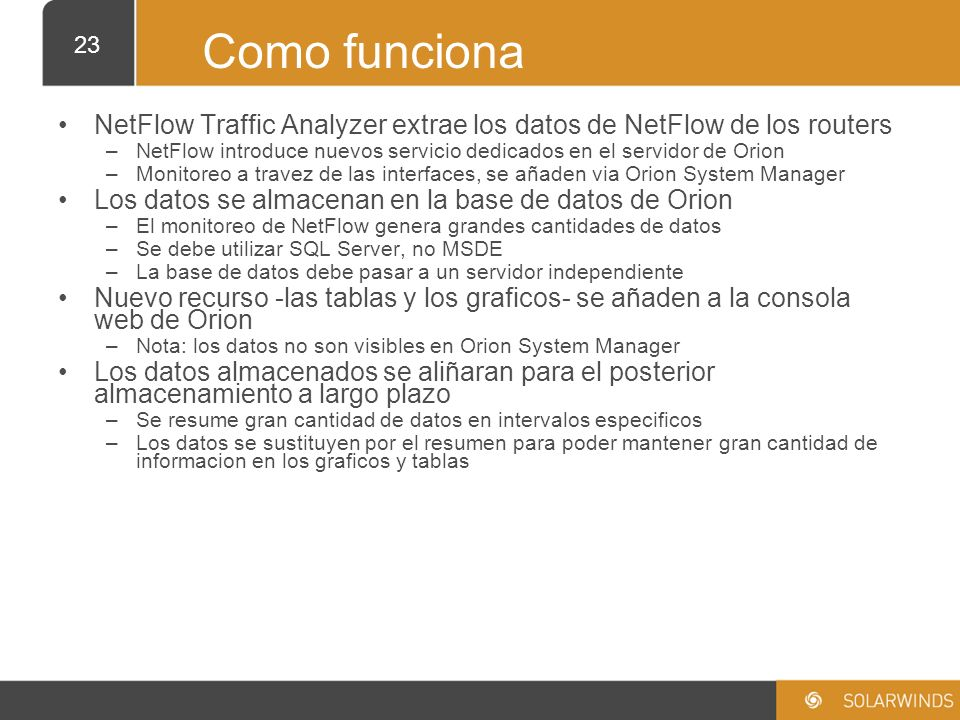 Como funcionaNetFlow Traffic Analyzer extrae los datos de NetFlow de los routers.