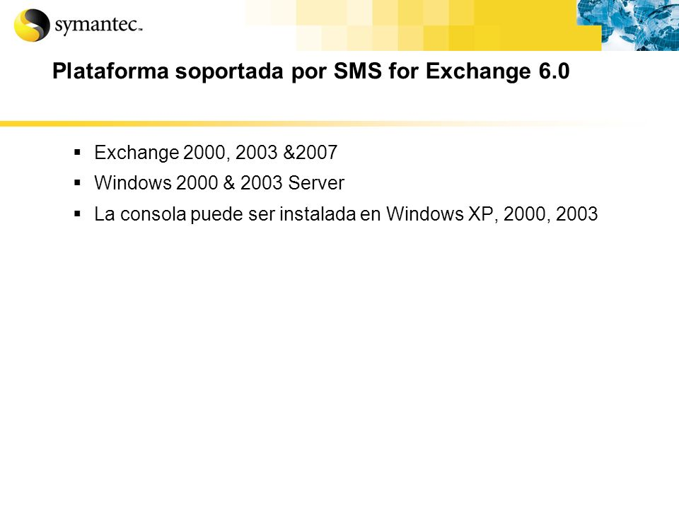 Plataforma soportada por SMS for Exchange 6.0