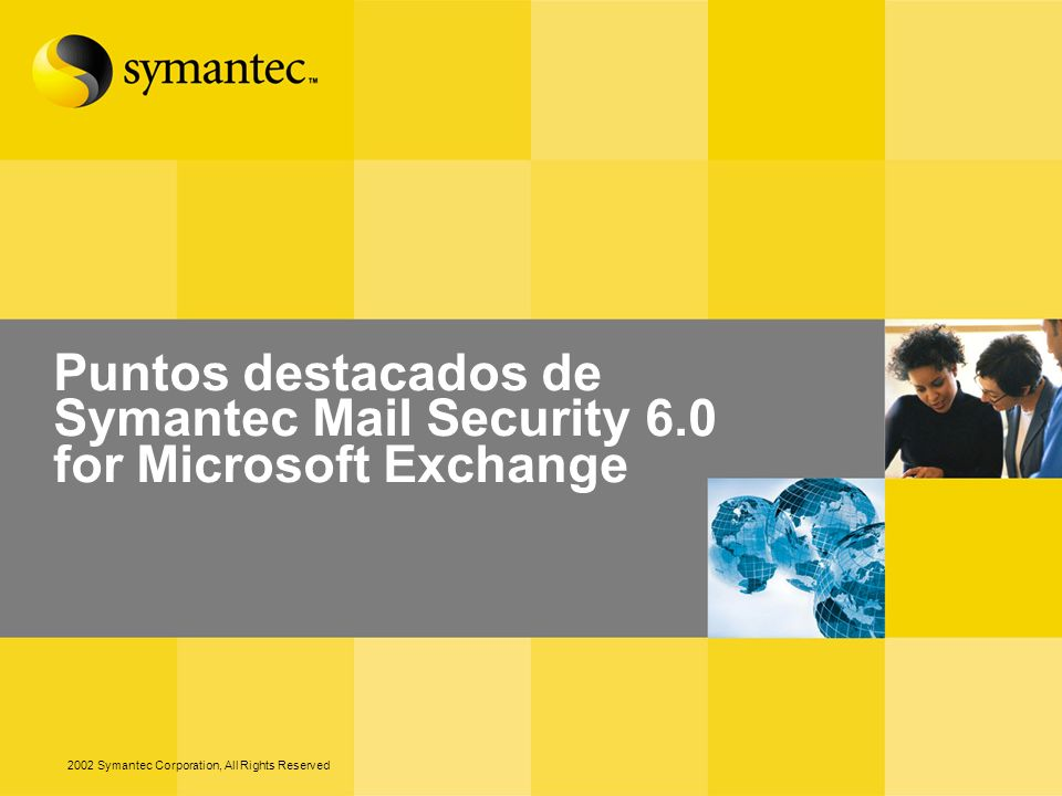 Puntos destacados de Symantec Mail Security 6.0 for Microsoft Exchange