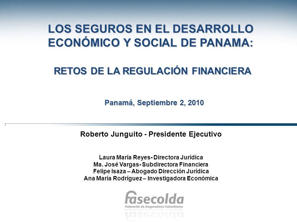 LOS SEGUROS EN EL DESARROLLO ECONÓMICO Y SOCIAL DE PANAMA: