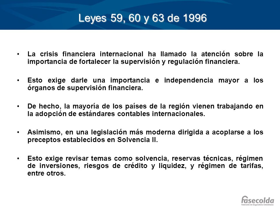 Leyes 59, 60 y 63 de 1996