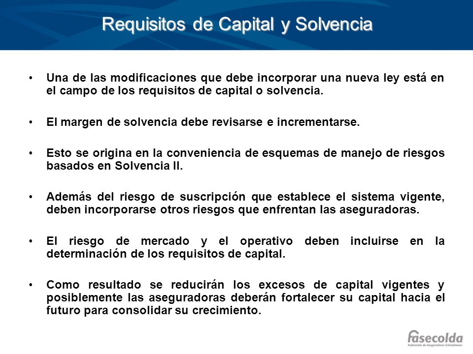 Requisitos de Capital y Solvencia