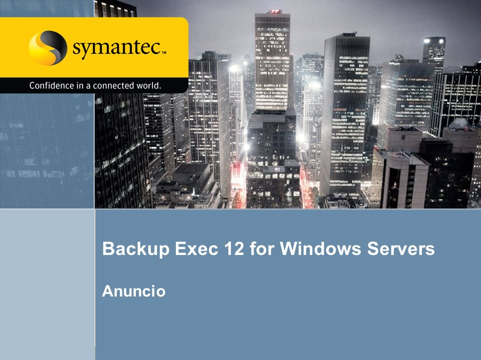 Backup Exec 12 for Windows Servers
