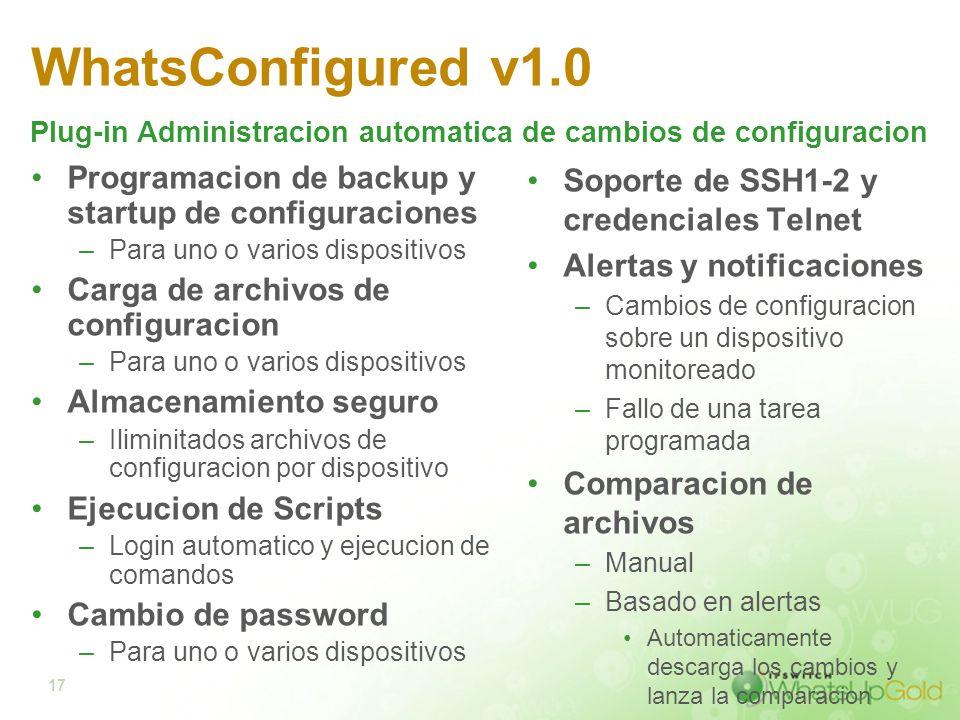 WhatsConfigured v1.0Plug-in Administracion automatica de cambios de configuracion. Programacion de backup y startup de configuraciones.