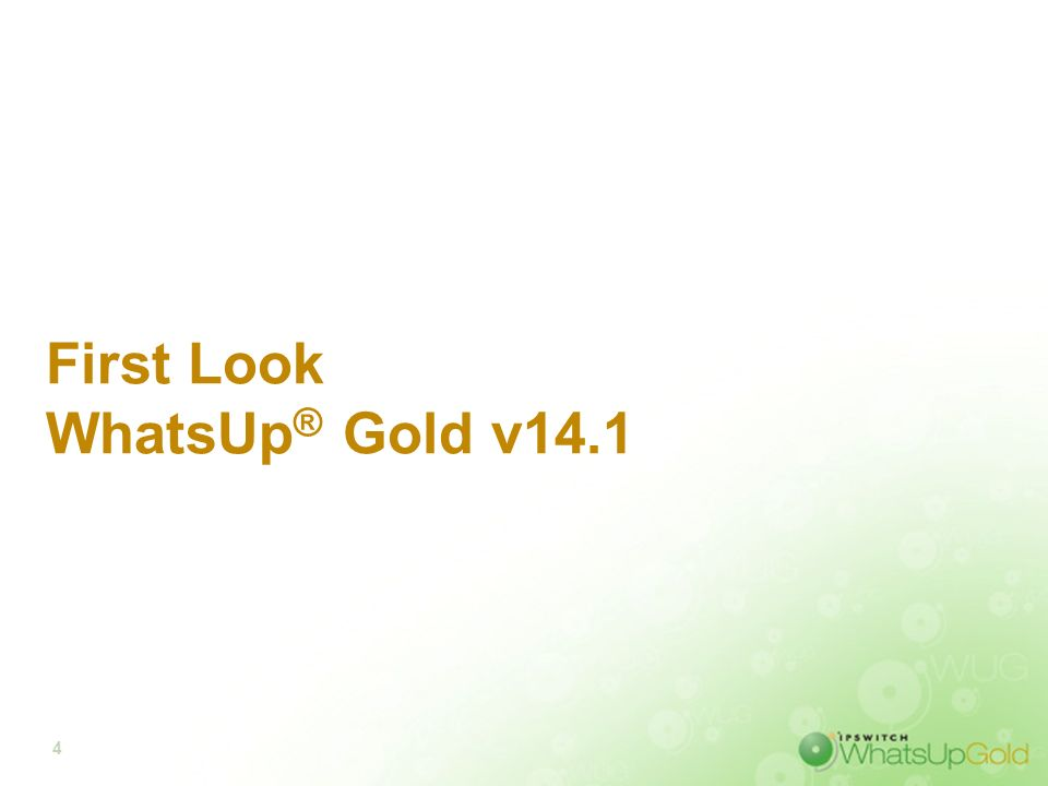 First Look WhatsUp® Gold v14.1