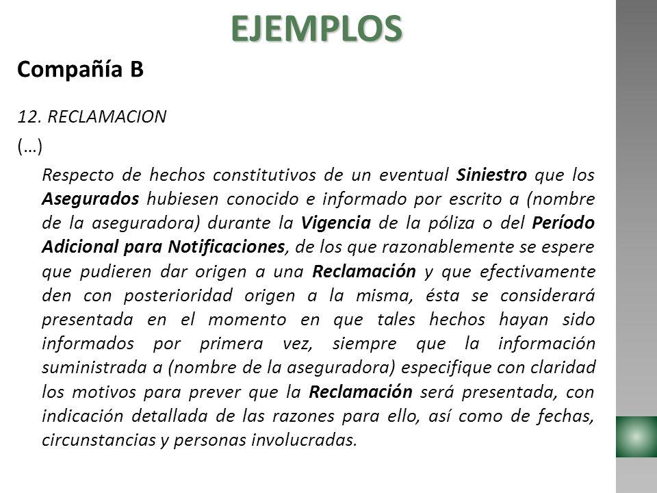 EJEMPLOS Compañía B 12. RECLAMACION (…)