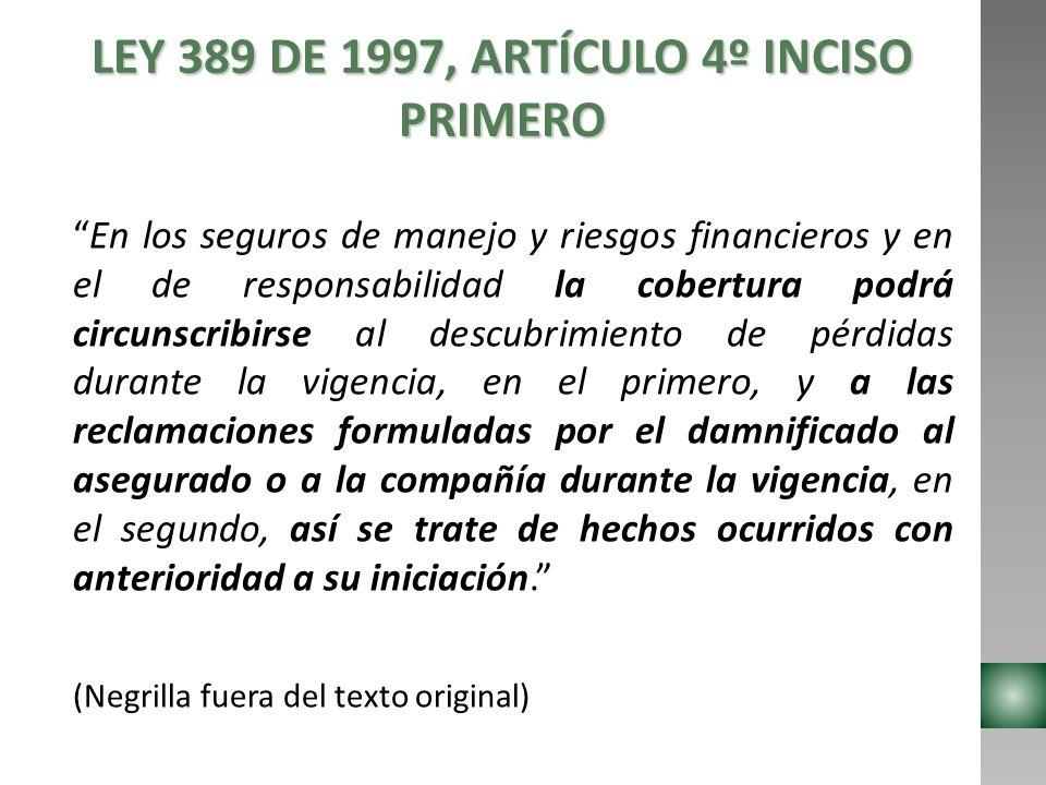 LEY 389 DE 1997, ARTÍCULO 4º INCISO PRIMERO