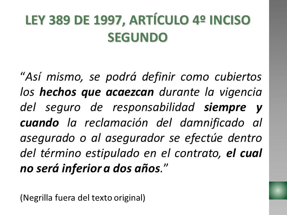 LEY 389 DE 1997, ARTÍCULO 4º INCISO SEGUNDO
