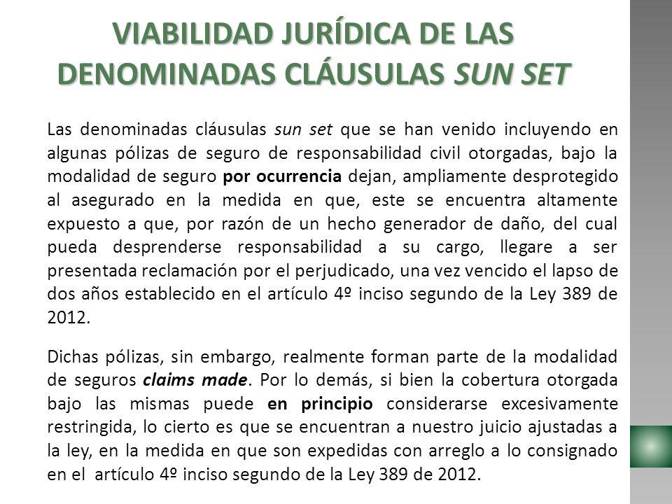 VIABILIDAD JURÍDICA DE LAS DENOMINADAS CLÁUSULAS SUN SET