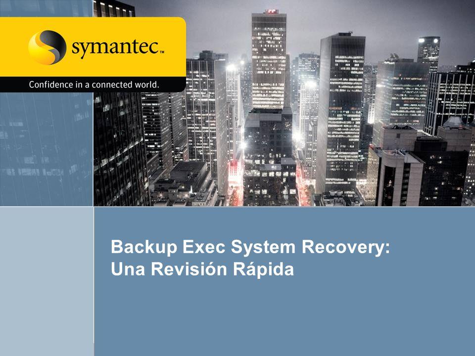 Backup Exec System Recovery: Una Revisión Rápida