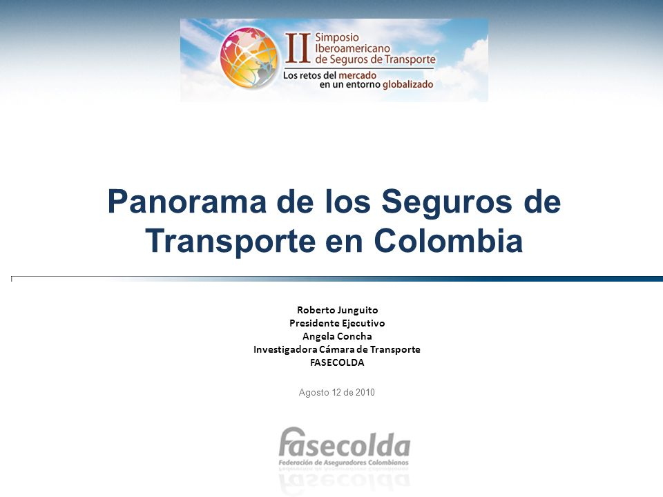 Panorama de los Seguros de Transporte en Colombia