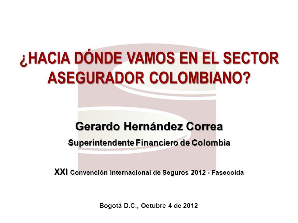 ¿HACIA DÓNDE VAMOS EN EL SECTOR ASEGURADOR COLOMBIANO