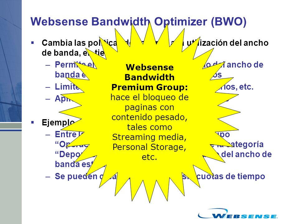 Websense Bandwidth Optimizer (BWO)