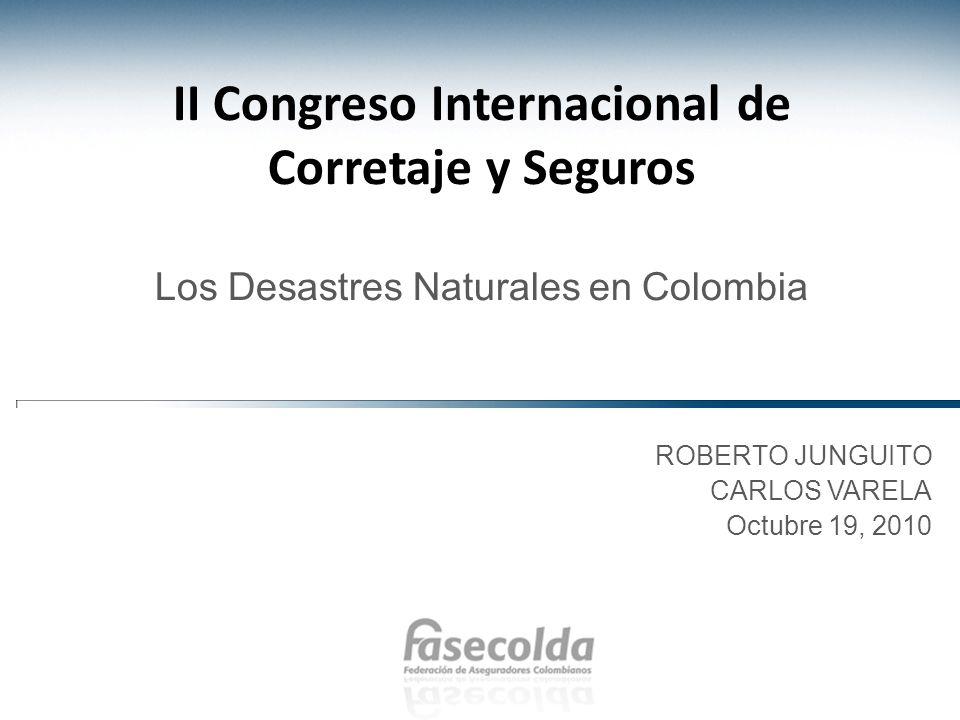 II Congreso Internacional de Corretaje y Seguros Los Desastres Naturales en Colombia