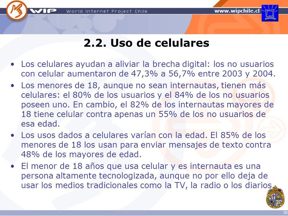 2.2. Uso de celulares Los celulares ayudan a aliviar la brecha digital: los no usuarios con celular aumentaron de 47,3% a 56,7% entre 2003 y 2004.