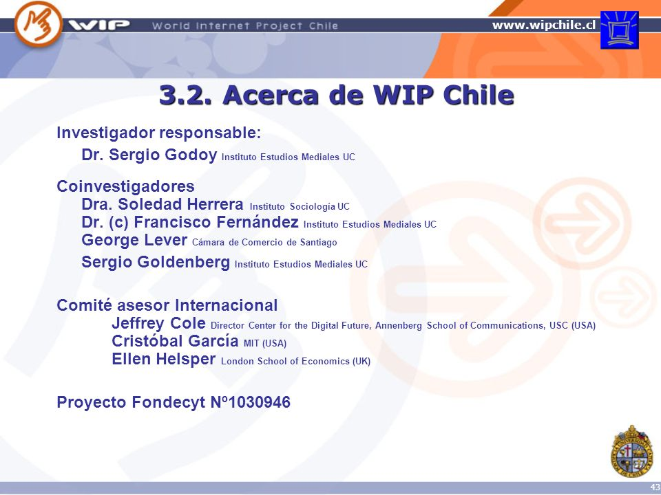 3.2. Acerca de WIP Chile Investigador responsable: