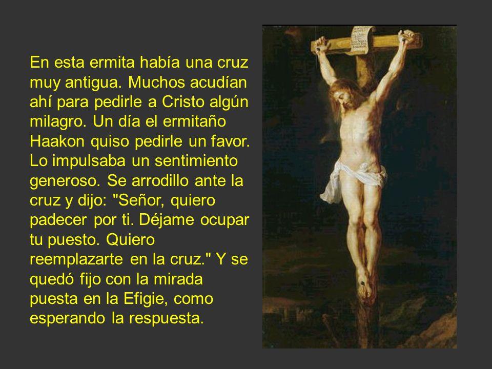 En esta ermita había una cruz muy antigua