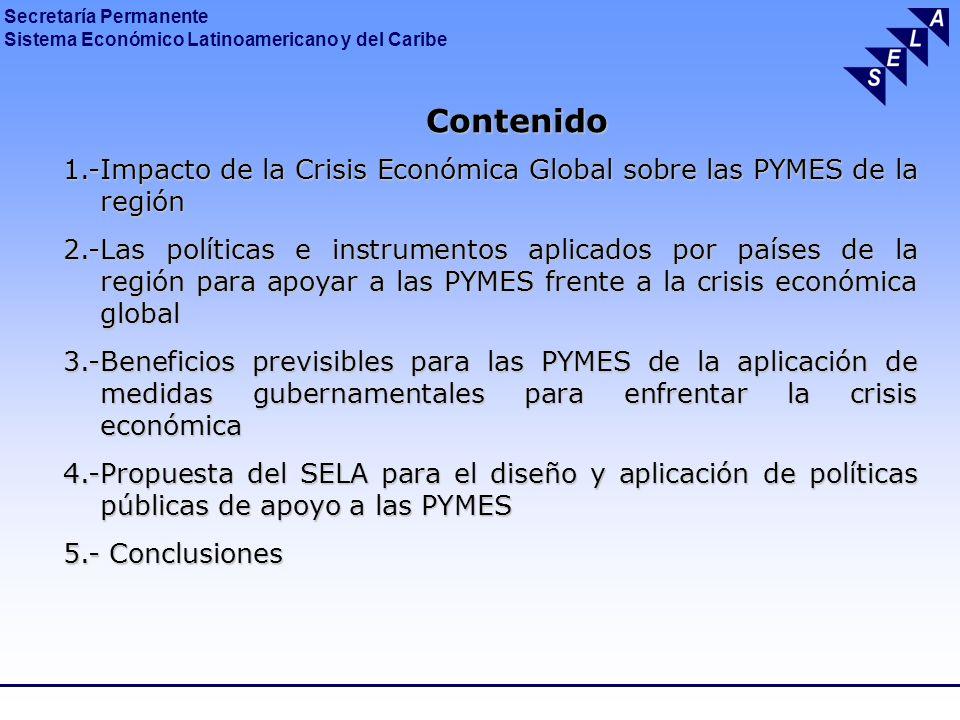 Contenido 1.-Impacto de la Crisis Económica Global sobre las PYMES de la región.