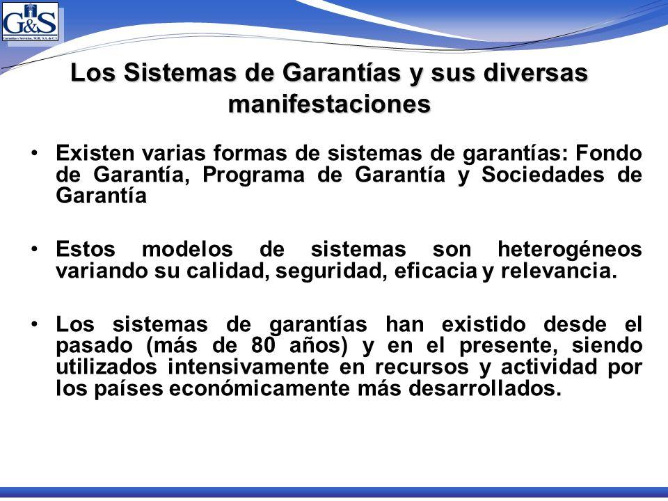 Los Sistemas de Garantías y sus diversas manifestaciones