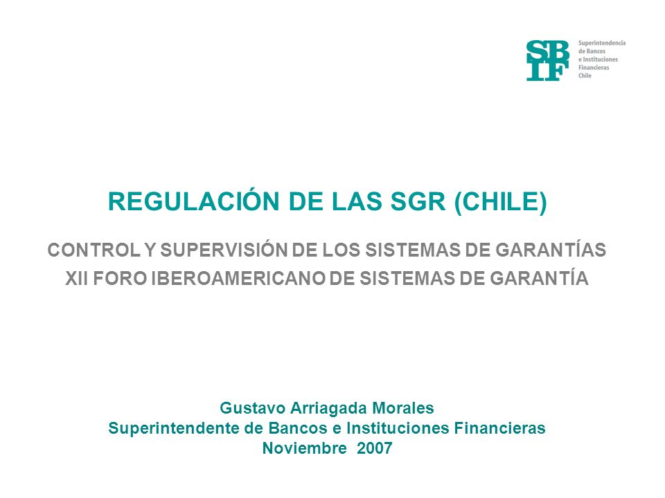 REGULACIÓN DE LAS SGR (CHILE)
