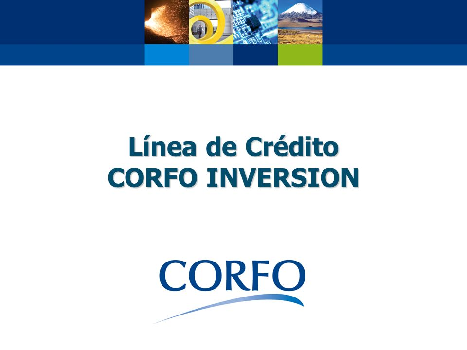 Línea de Crédito CORFO INVERSION