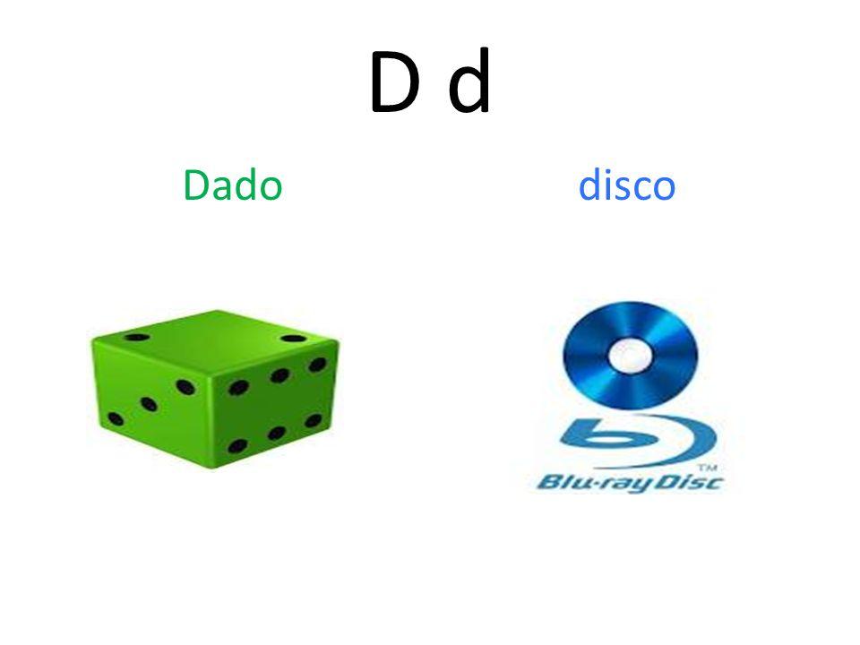 D d Dado disco