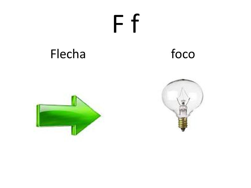 F f Flecha foco