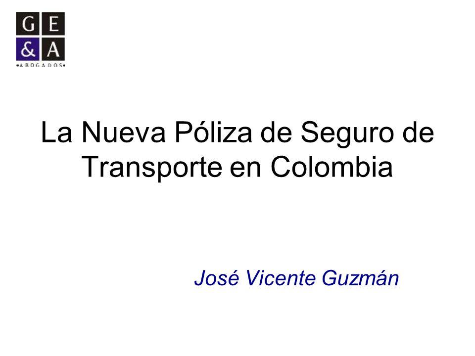 La Nueva Póliza de Seguro de Transporte en Colombia