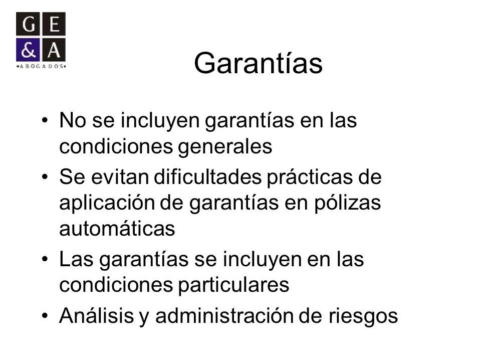 Garantías No se incluyen garantías en las condiciones generales