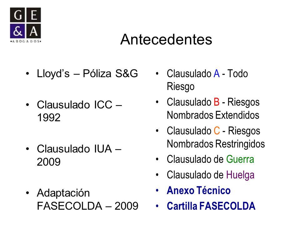 Antecedentes Lloyd's – Póliza S&G Clausulado ICC – 1992