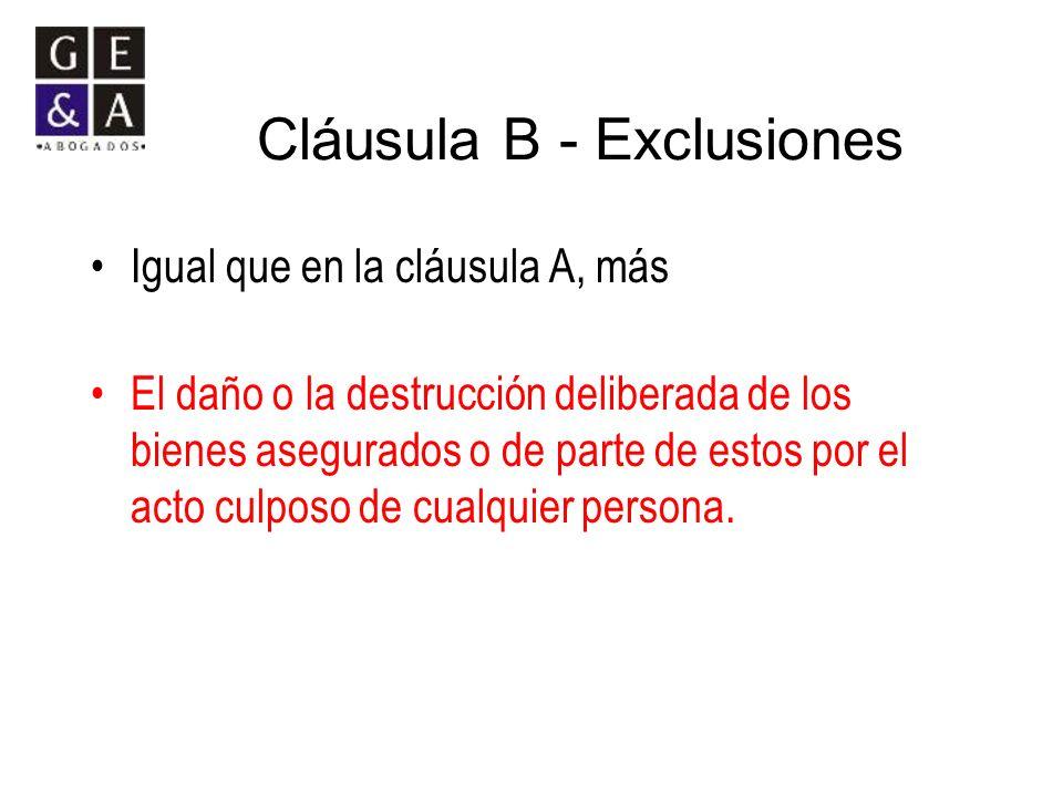 Cláusula B - Exclusiones