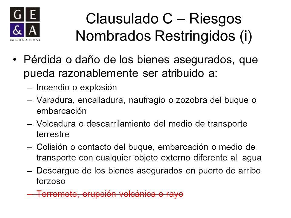 Clausulado C – Riesgos Nombrados Restringidos (i)