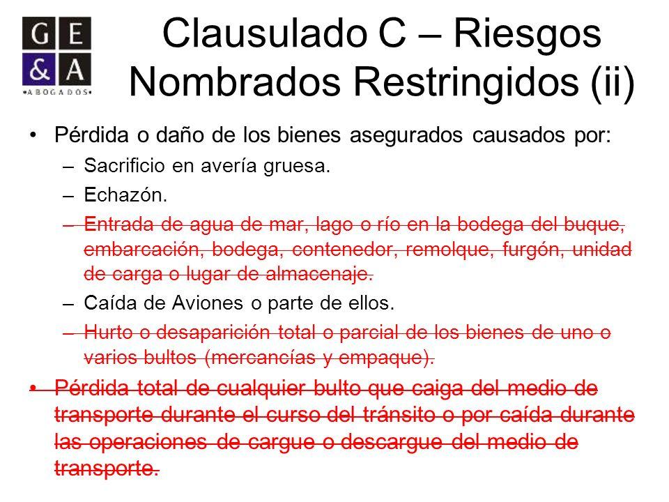 Clausulado C – Riesgos Nombrados Restringidos (ii)
