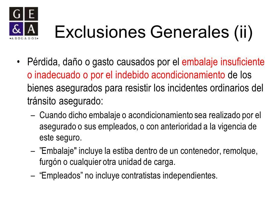 Exclusiones Generales (ii)