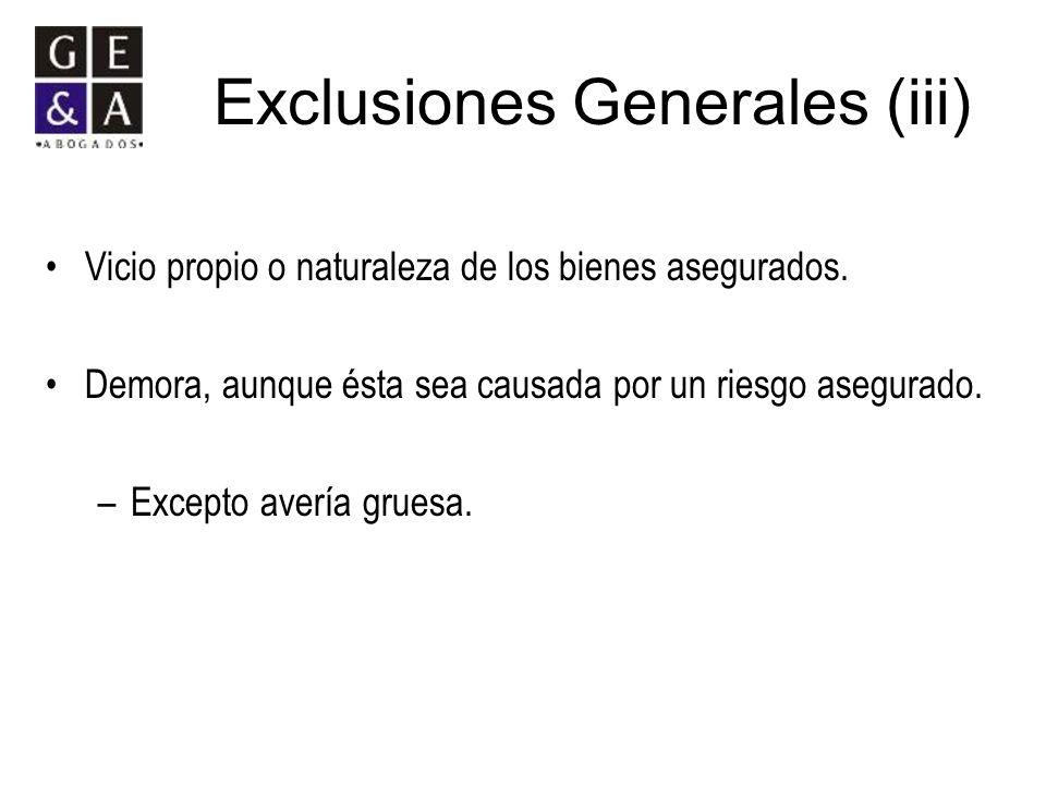 Exclusiones Generales (iii)
