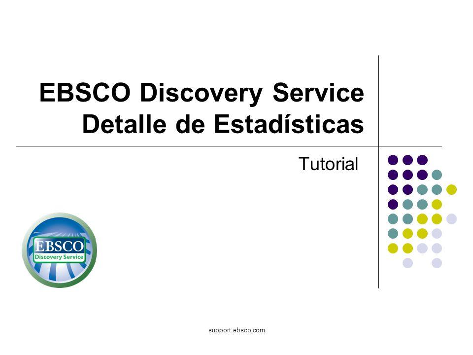 EBSCO Discovery Service Detalle de Estadísticas